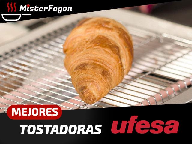 Mejores tostadoras Ufesa
