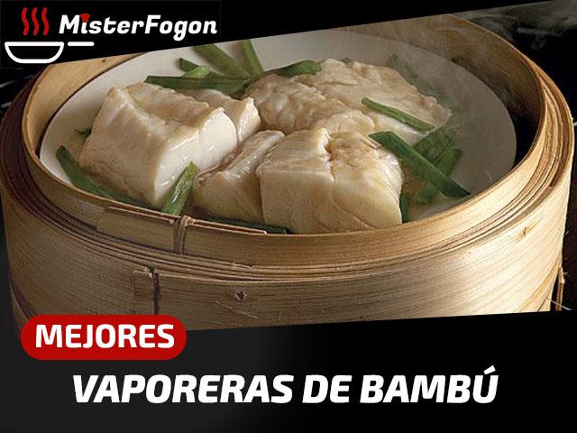 Mejores vaporeras de bambú