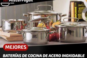Mejores Baterías de cocina de Acero Inoxidable