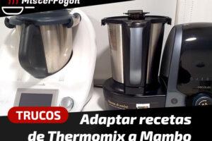 Cómo adaptar las recetas de Thermomix a Mambo